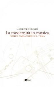 La modernità in musica, Giangiorgio Satragni, L'epos